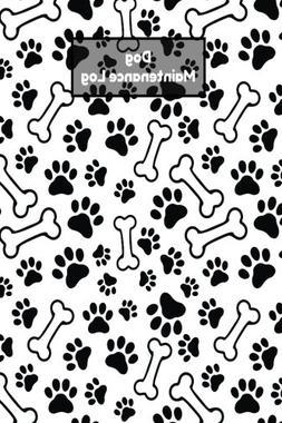 Dog Maintenance Log: Journal Notebook For Animal Lovers, Rec